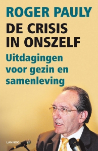 De crisis in onszelf!