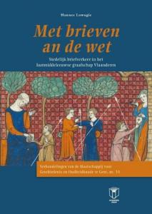 Verhandelingen der Maatschappij voor geschiedenis en oudheidkunde te Gent 34: Met brieven an die wet