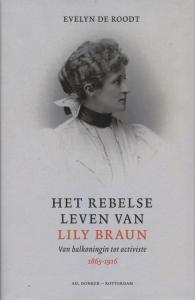 Het rebelse leven van Lily Braun, 1865-1916