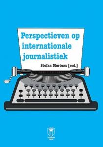 Perspectieven op internationale journalistiek
