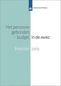 Het persoonsgebonden budget in de AWBZ Monitor 2012