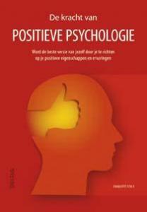 De kracht van positieve psychologie