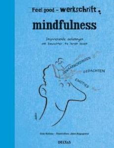Feel good werkschrift - Mindfulness