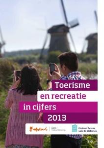 Toerisme en recreatie in cijfers  2013