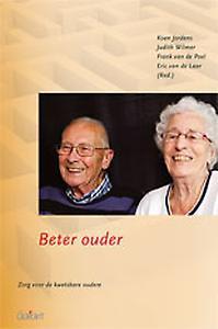 Catharina-reeks levensbeschouwing en ethiek in de gezondheidszorg 4: Beter ouder