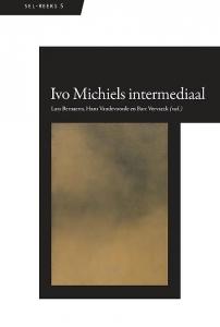 SEL-reeks 5: Ivo Michiels intermediaal