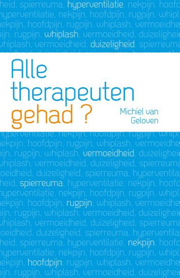 Alle therapeuten gehad?