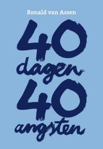40 dagen, 40 angsten
