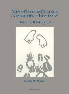 Mens-natuur-cultuur-interacties-een essay - deel III. Bestiarium