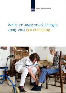 Wmo- en AWBZ-voorzieningen 2009-2012