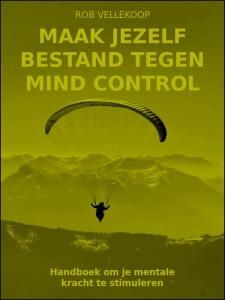 Maak jezelf bestand tegen mind control