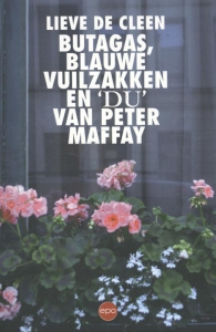 Butagas, blauwe vuilzakken en 'Du' van Peter Maffay