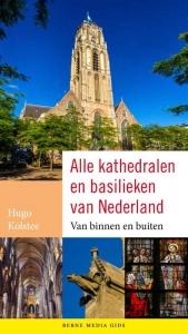 Alle kathedralen en basilieken van Nederland
