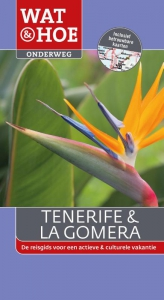 Tenerife en La Gomera