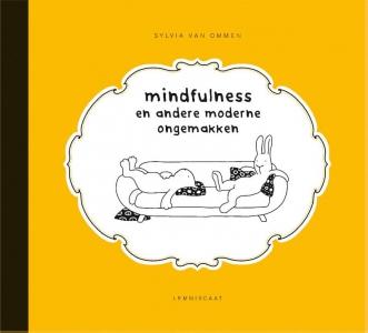 Mindfulness en andere moderne ongemakken