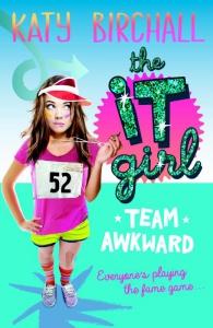 It Girl. Team awkward