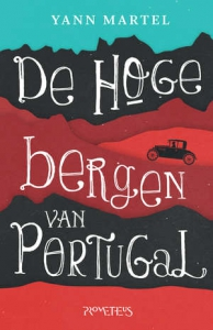 De-hoge-bergen-van-portugal-yann-martel-boek-cover-9789044630121
