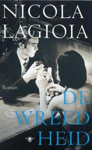 De-wreedheid-nicola-lagioia-boek-cover-9789023494454