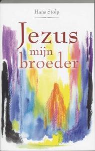Jezus mijn broeder