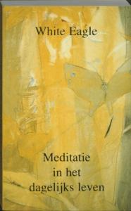 Meditatie in het dagelijks leven