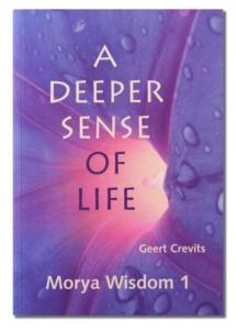 A deeper sense of life