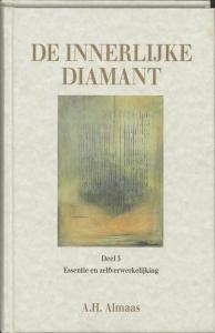 De innerlijke diamant 3 Essentie en zelfverwerkelijking