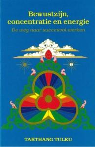 Bewustzijn, concentratie en energie