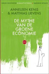 De mythe van de groene economie (herwerkte herdruk)