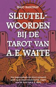 Sleutelwoorden bij de Tarot van A.E. Waite