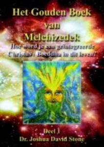 Gouden boek van Melchizedek 1 Dr. Joshua David Stone