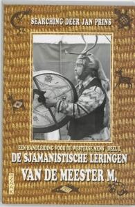 Sjamanistische leringen van de meester m.,de