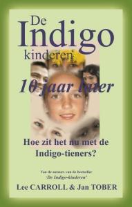 De Indigo Kinderen - tien jaar later