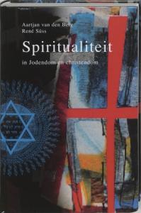 SPIRITUALITEIT IN JODENDOM EN CHRISTENDOM