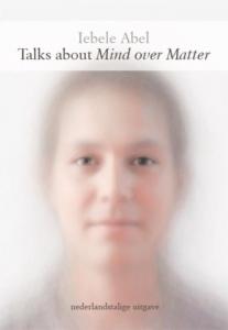 Talks about Mind over Matter