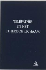 Telepathie en het etherisch lichaam
