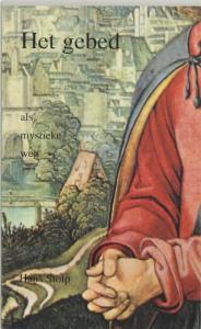 Het gebed als mystieke weg