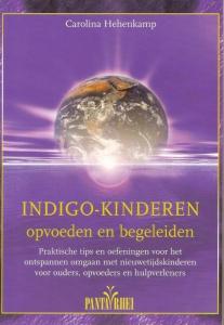 Indigo-kinderen opvoeden en begeleiden