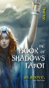 The book of shadows tarot  Volume 1