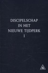 Discipelschap in het nieuwe tijdperk  1