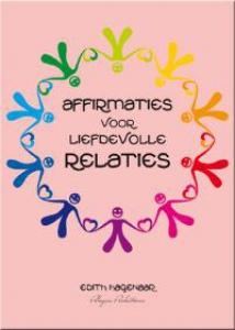Affirmaties voor liefdevolle relaties
