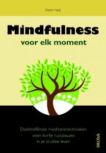 Mindfulness voor elk moment