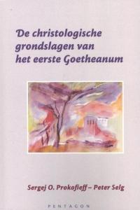 De christologische grondslagen van het eerste Goetheanum