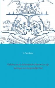 Verhalen van de alchemistische Meester G en zijn leerlingen over het geestelijke pad