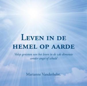 Leven in de hemel op aarde
