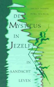 De mysticus in jezelf / druk 2