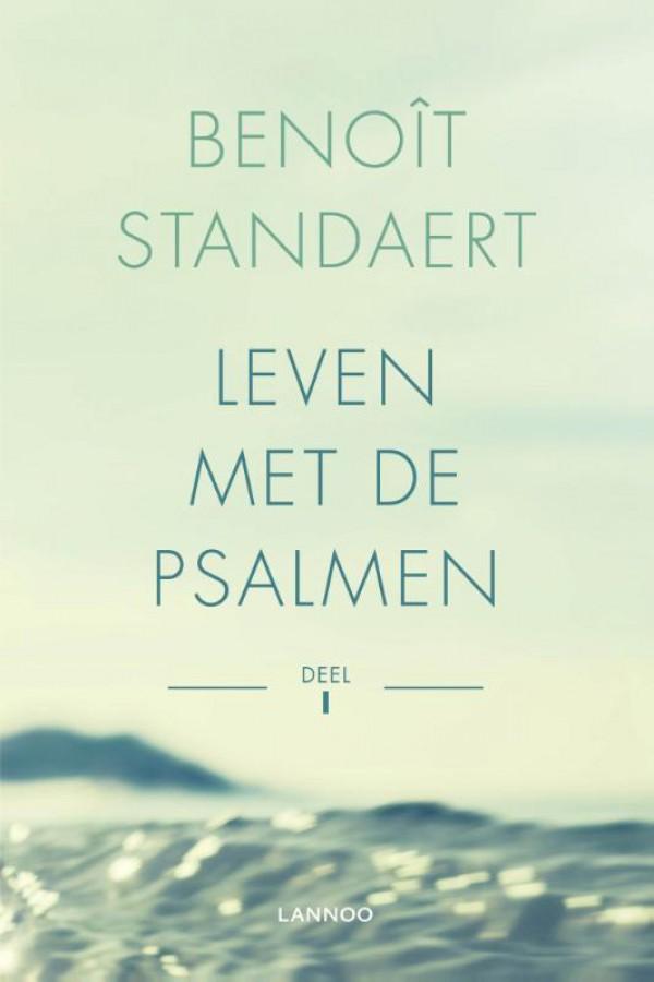 Leven met de psalmen  Deel I