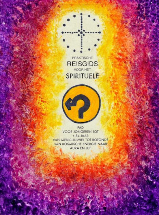 PRAKTISCHE REISGIDS VOOR HET SPIRITUELE PAD