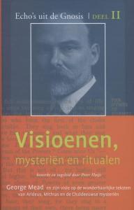 Visioenen, mysterien en ritualen