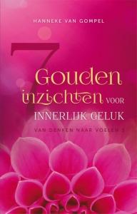 7 gouden inzichten voor innerlijk geluk