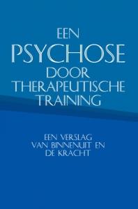 Een psychose door therapeutische training